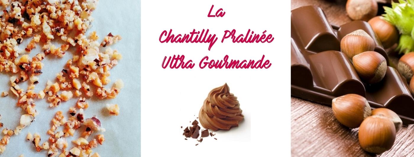 chantilly, praliné, noisette, croquant, caramel, chocolat, crème, crème liquide