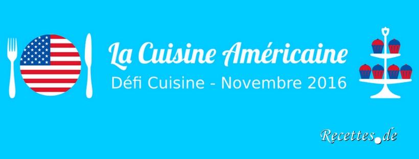 D fi cuisine la cuisine am ricaine novembre 2016 les for Cuisine americaine en anglais